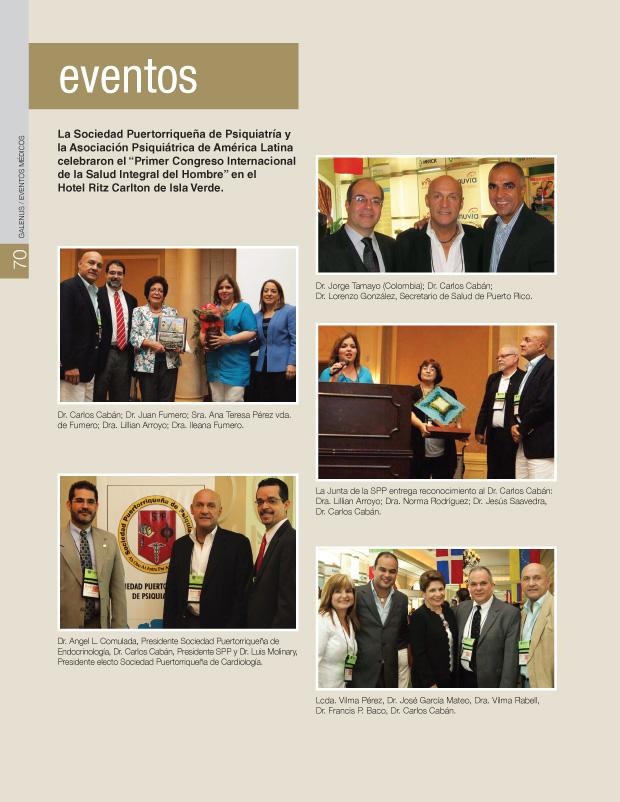 """La Sociedad Puertorriqueña de Psiquiatría y la Asociación Psiquiátrica de América Latina celebraron el """"Primer Congreso Internacional de la Salud Integral del Hombre"""" en el Hotel Ritz Carlton de Isla Verde."""