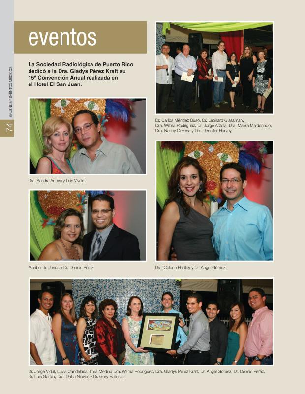 La Sociedad Radiológica de Puerto Rico dedicó a la Dra. Gladys Pérez Kraft su 15ª Convención Anual realizada en el Hotel El San Juan.