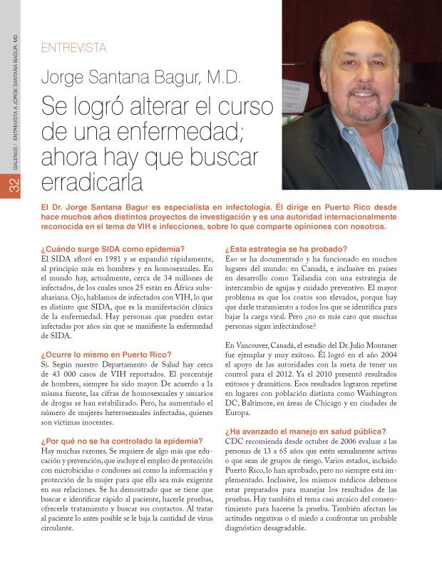 Entrevista a Jorge Santana Bagur, M.D.