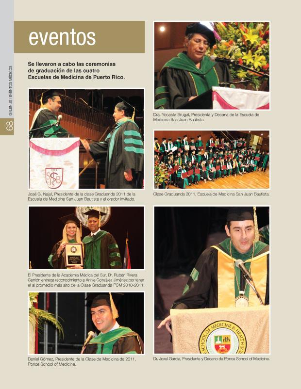 Se llevaron a cabo las ceremonias de graduación de las cuatro Escuelas de Medicina de Puerto Rico.
