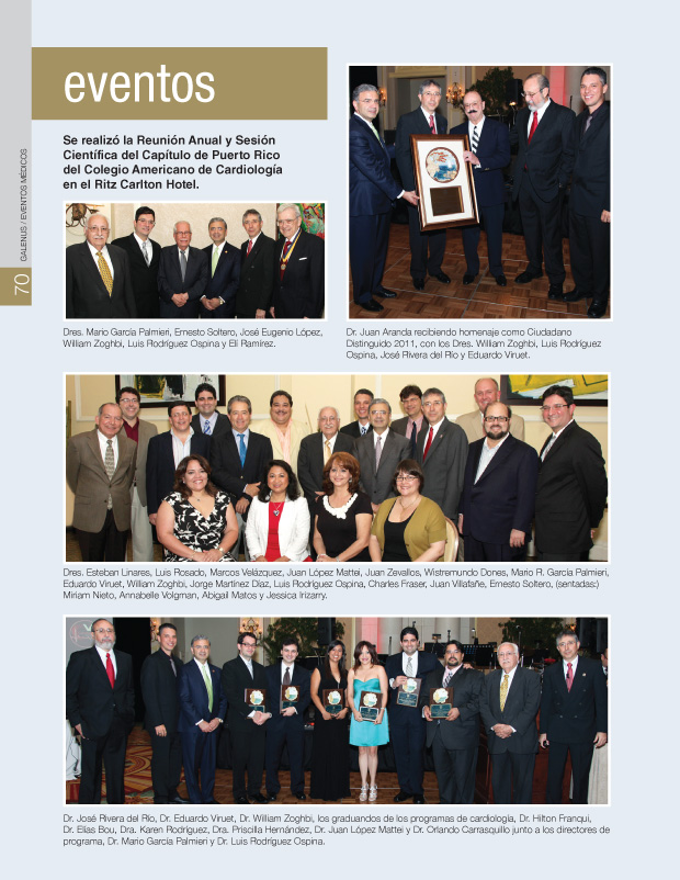 Se realizó la Reunión Anual y Sesión Científica del Capítulo de Puerto Rico del Colegio Americano de Cardiología en el Ritz Carlton Hotel.