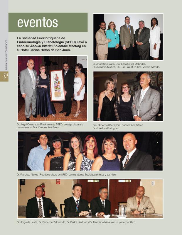 La Sociedad Puertorriqueña de Endocrinología y Diabetología (SPED) llevó a cabo su Annual Interim Scientific Meeting en el Hotel Caribe Hilton de San Juan.