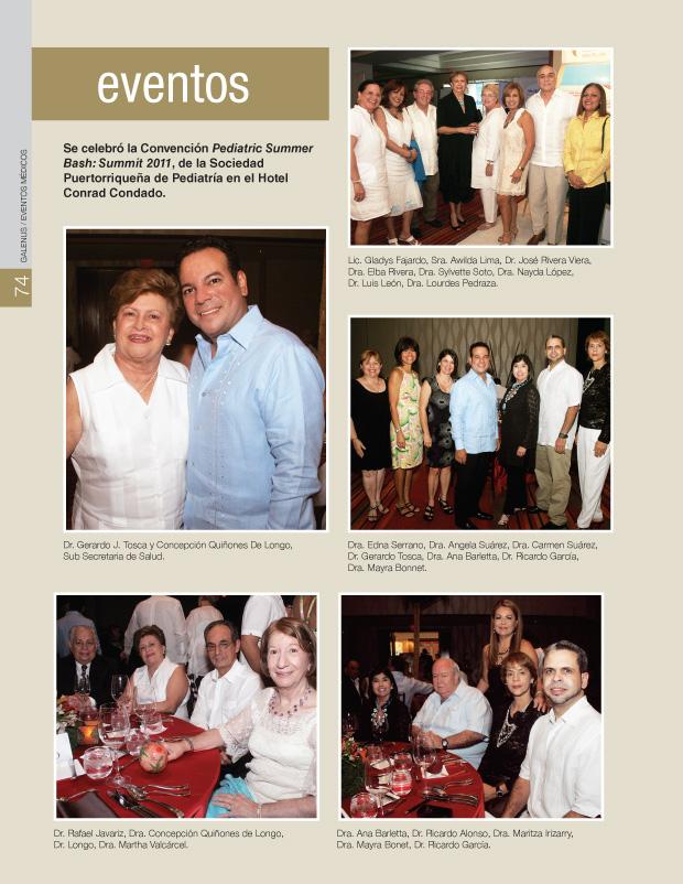 Se celebró la Convención Pediatric Summer Bash: Summit 2011, de la Sociedad Puertorriqueña de Pediatría en el Hotel Conrad Condado.
