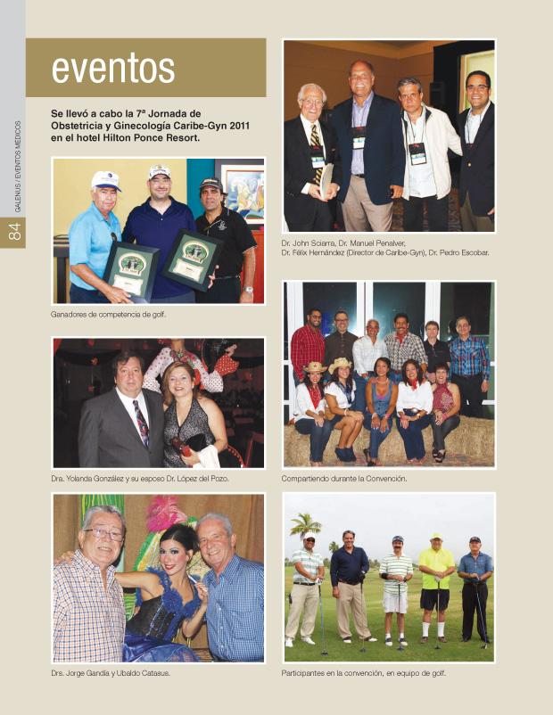 Se llevó a cabo la 7ª Jornada de Obstetricia y Ginecología Caribe-Gyn 2011 en el hotel Hilton Ponce Resort.