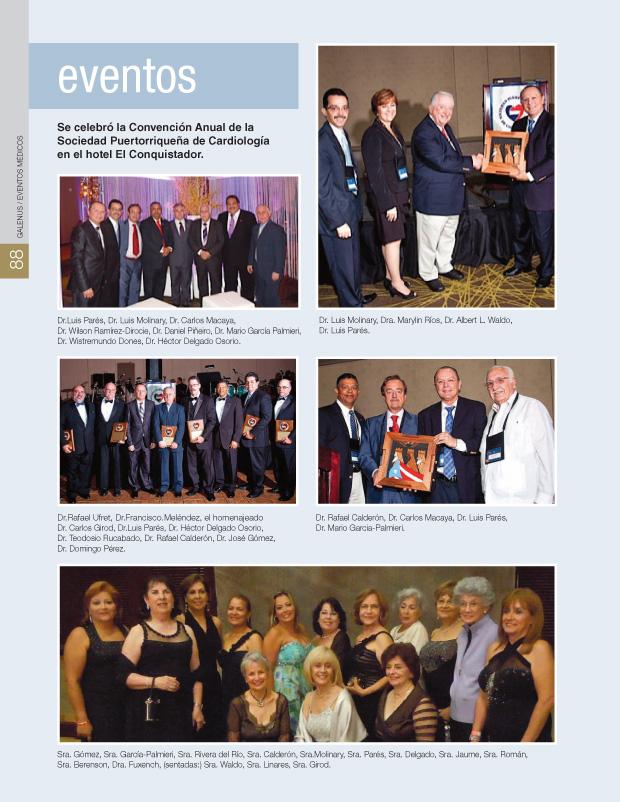 Se celebró la Convención Anual de la Sociedad Puertorriqueña de Cardiología en el hotel El Conquistador.