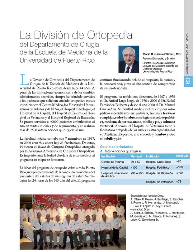La División de Ortopedia del Departamento de Cirugía  de la Escuela de Medicina de la  Universidad de Puerto Rico