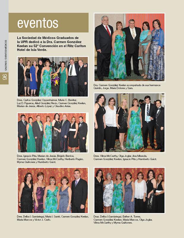 La Sociedad de Médicos Graduados de la UPR dedicó a la Dra. Carmen González Keelan su 52ª Convención en el Ritz Carlton Hotel de Isla Verde.