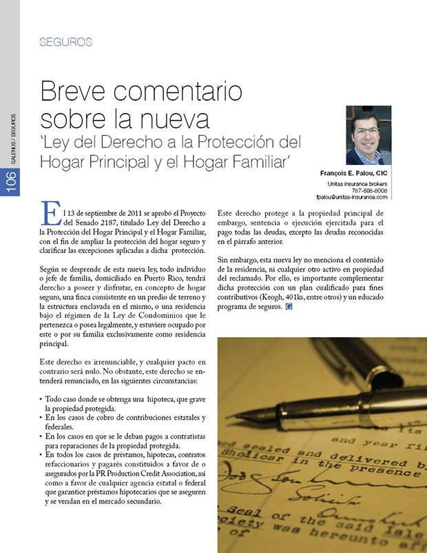 Breve comentario  sobre la nueva  'Ley del Derecho a la Protección del  Hogar Principal y el Hogar Familiar'
