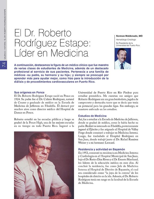 El Dr. Roberto Rodríguez Estape:  Líder en Medicina