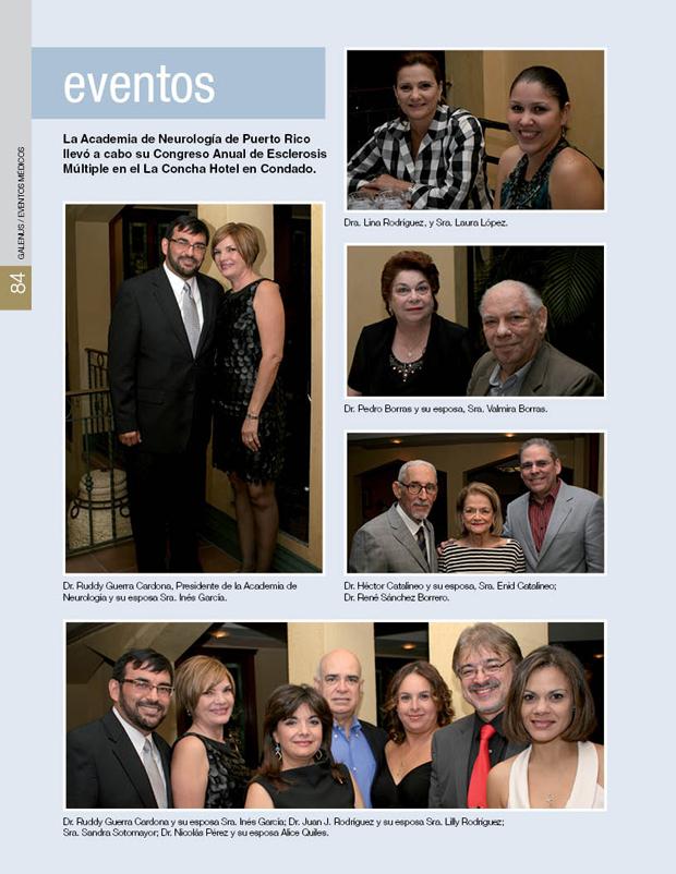 La Academia de Neurología de Puerto Rico llevó a cabo su Congreso Anual de Esclerosis Múltiple en el La Concha Hotel en Condado.