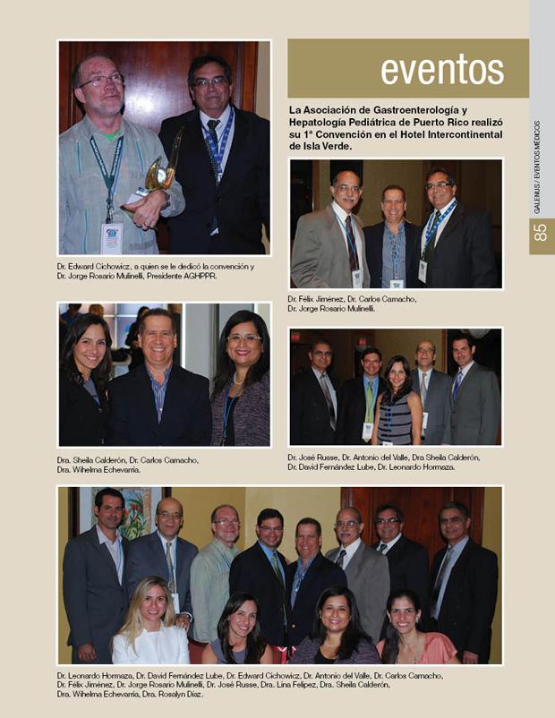 La Asociación de Gastroenterología y Hepatología Pediátrica de Puerto Rico realizó su 1ª Convención en el Hotel Intercontinental de Isla Verde.