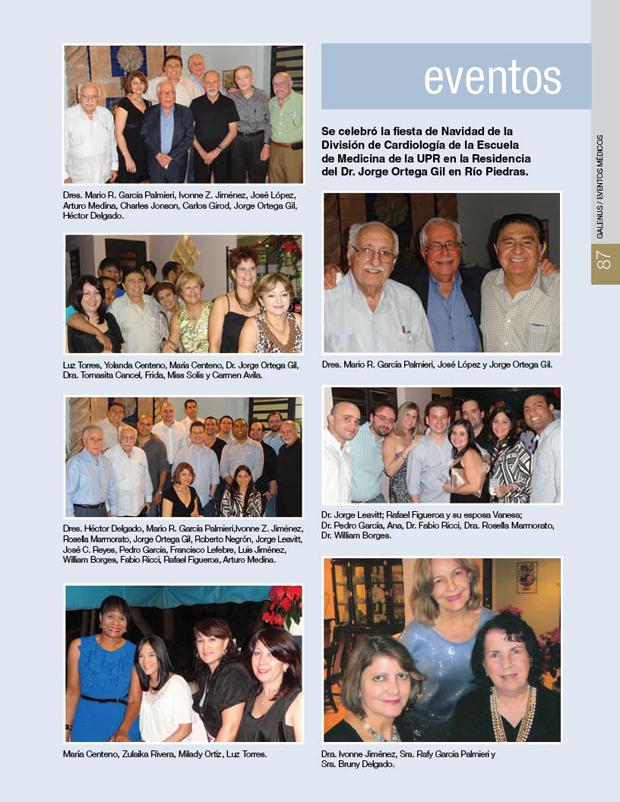 Se celebró la fiesta de Navidad de la División de Cardiología de la Escuela de Medicina de la UPR en la Residencia del Dr. Jorge Ortega Gil en Río Piedras.