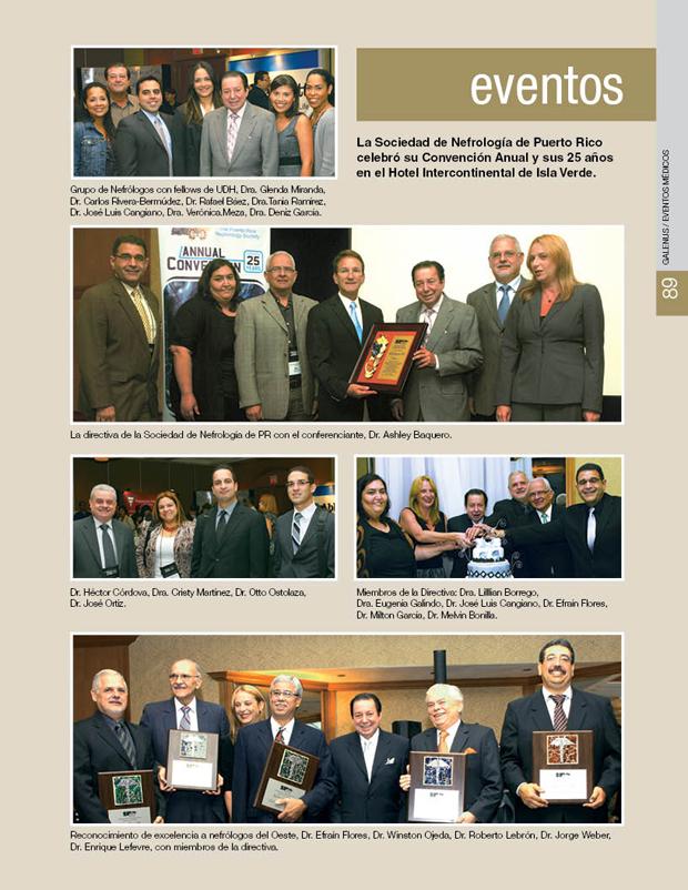 La Sociedad de Nefrología de Puerto Rico celebró su Convención Anual y sus 25 años en el Hotel Intercontinental de Isla Verde.