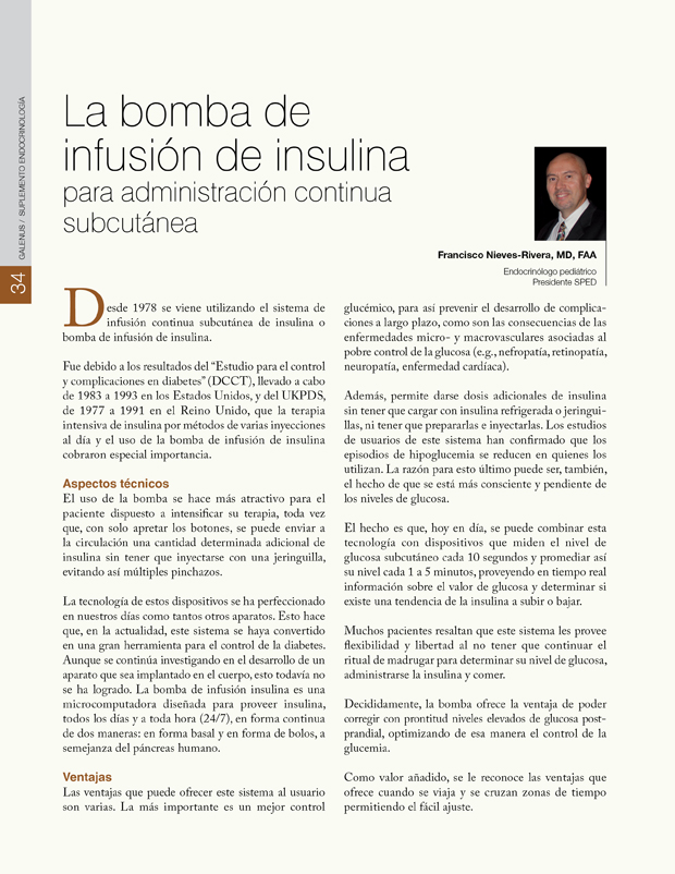La bomba de infusión de insulina para administración continua subcutánea