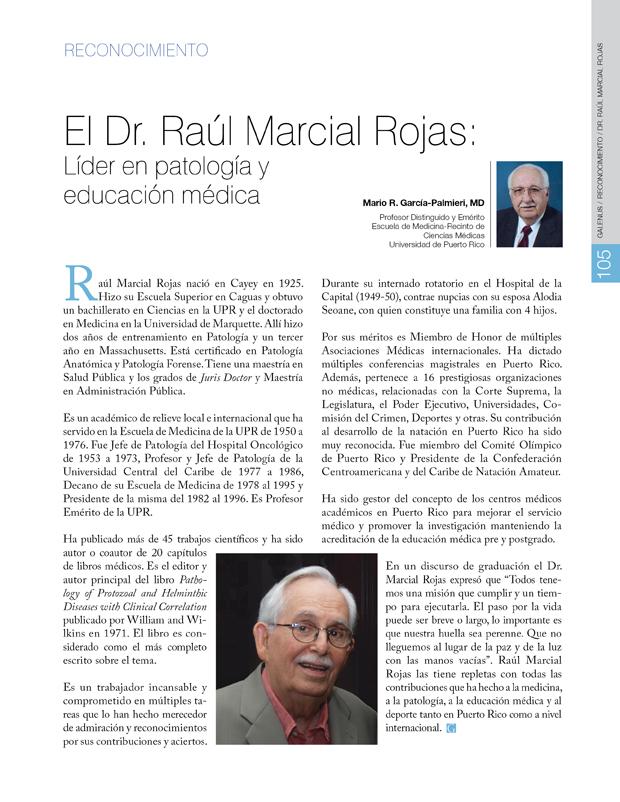 El Dr. Raúl Marcial Rojas: Líder en patología y educación médica