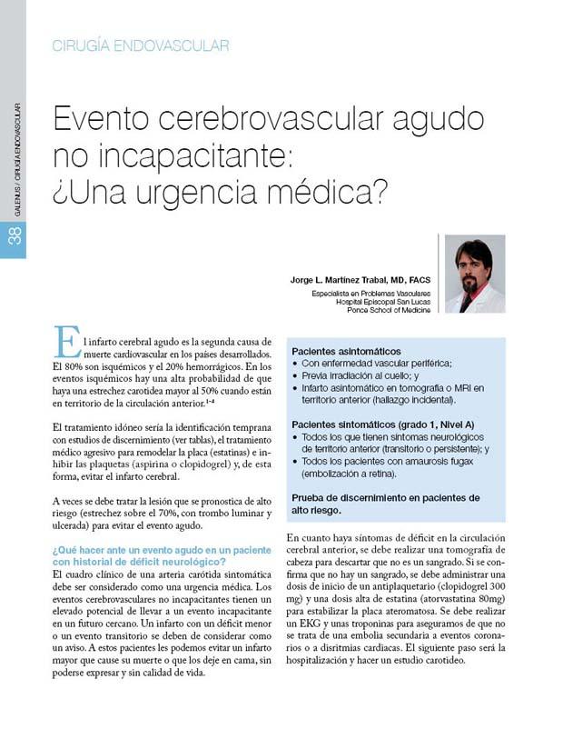 Evento cerebrovascular agudo  no incapacitante:  ¿Una urgencia médica?