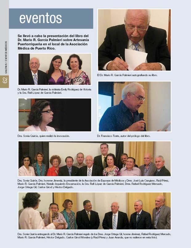 Se llevó a cabo la presentación del libro del Dr. Mario R. García Palmieri sobre Artesanía Puertorriqueña en el local de la Asociación Médica de Puerto Rico.