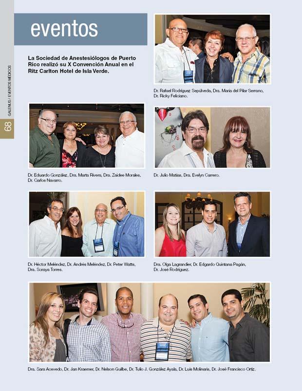 La Sociedad de Anestesiólogos de Puerto  Rico realizó su X Convención Anual en el  Ritz Carlton Hotel de Isla Verde.