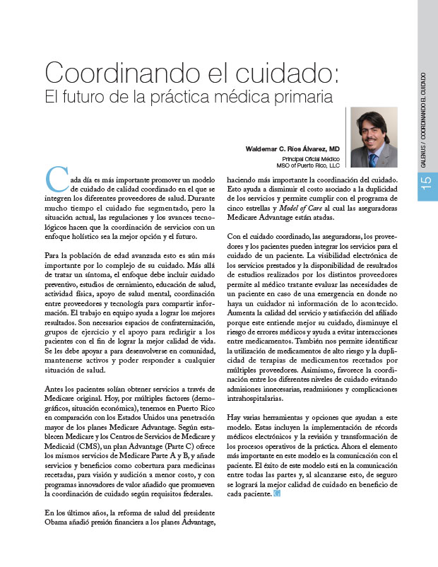 Coordinando el cuidado: El futuro de la práctica médica primaria