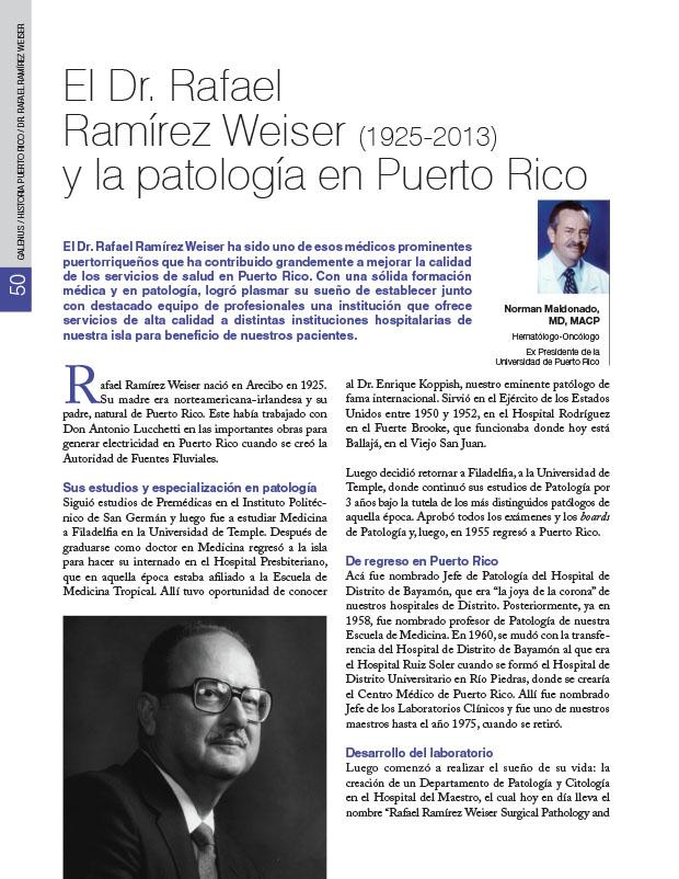 Historia de la Medicina de Puerto Rico: El Dr. Rafael Ramírez Weiser (1925-2013) y la patología en Puerto Rico
