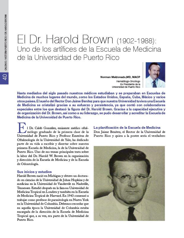 Historia de la Medician de Puerto Rico: El Dr. Harold Brown (1902-1988): Uno de los artífices de la Escuela de Medicina de la Universidad de Puerto Rico