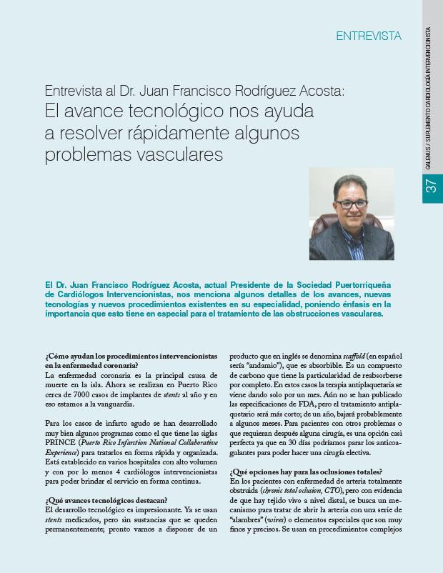 Entrevista al Dr. Juan Francisco Rodríguez Acosta: El avance tecnológico nos ayuda a resolver rápidamente algunos problemas vasculares