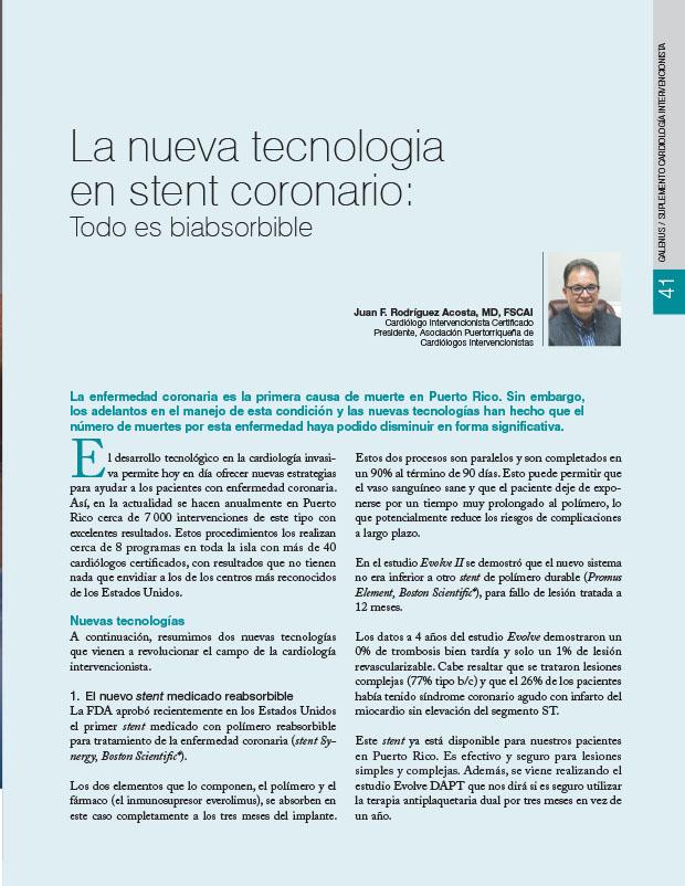 La nueva tecnologia en stent coronario: Todo es biabsorbible