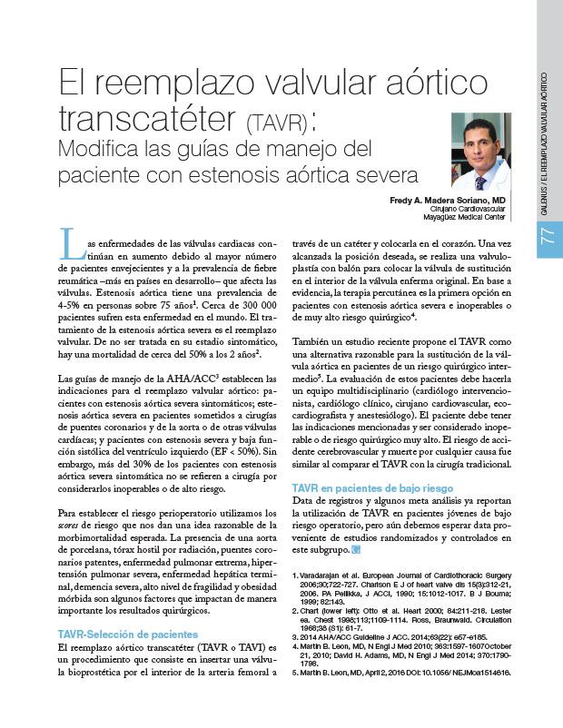 El reemplazo valvular aórtico transcatéter (TAVR): Modifica las guías de manejo del paciente con estenosis aórtica severa