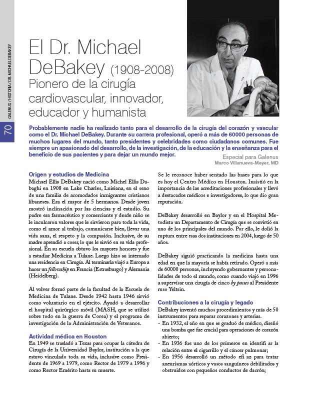 El Dr. Michael DeBakey (1908-2008) Pionero de la cirugía cardiovascular, innovador, educador y humanista
