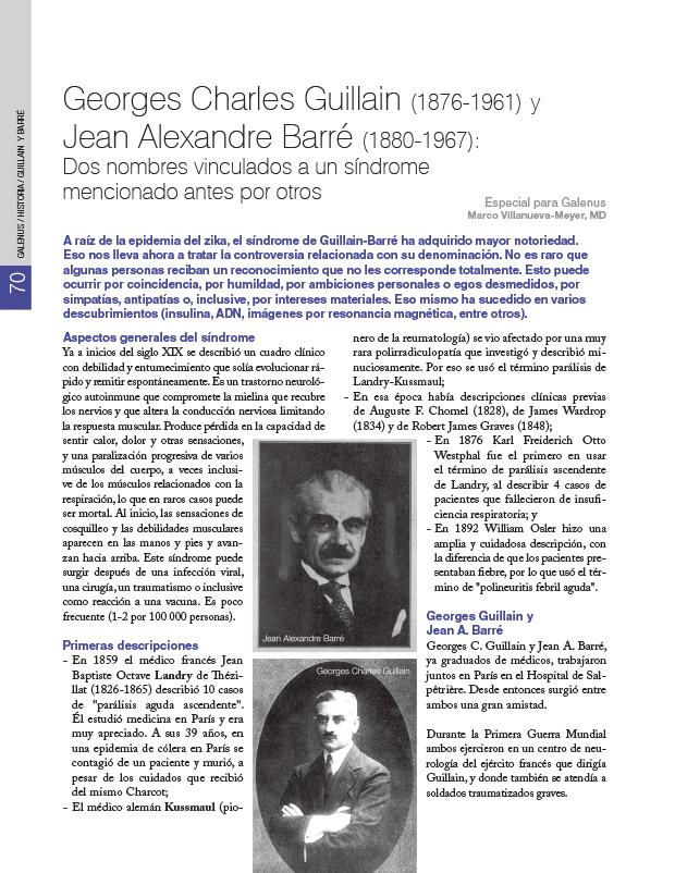 Historia de la Medicina: Georges Charles Guillain (1876-1961) y Jean Alexandre Barré (1880-1967): Dos nombres vinculados a un síndrome mencionado antes por otros.