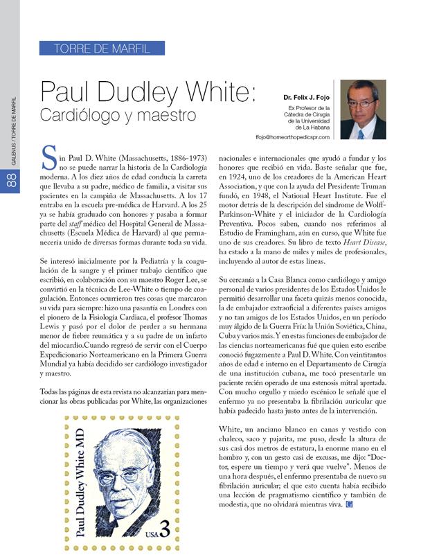 La torre de marfil: Paul Dudley White: Cardiólogo y maestro Félix Fojo, MD