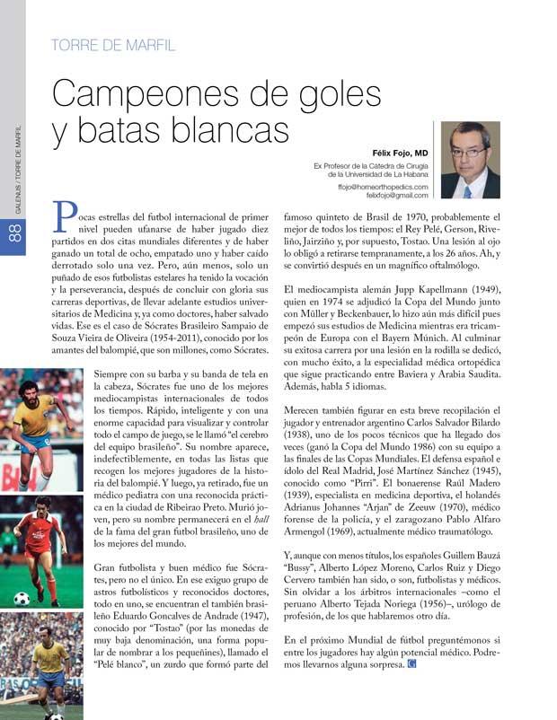 Torre de Marfil: Campeones de goles y batas blancas