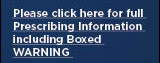 Please click here for full Prescribing Information including Boxed WARNING